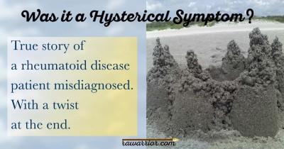hysterical symptom in rheumatoid arthritis