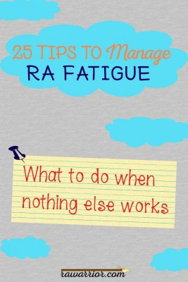 25 Tips to Manage Rheumatoid Arthritis Fatigue