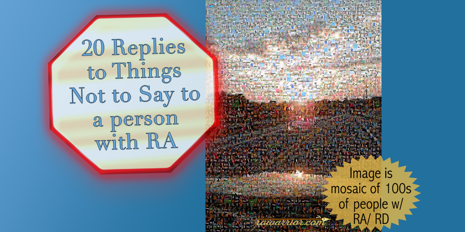 20 Replies to Things Not to Say to an RA Patient