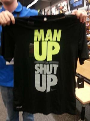 NIKE-shirt-Man-up-or-shut-up