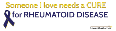 Someone I love needs cure rheumatoid disease awareness bumper sticker