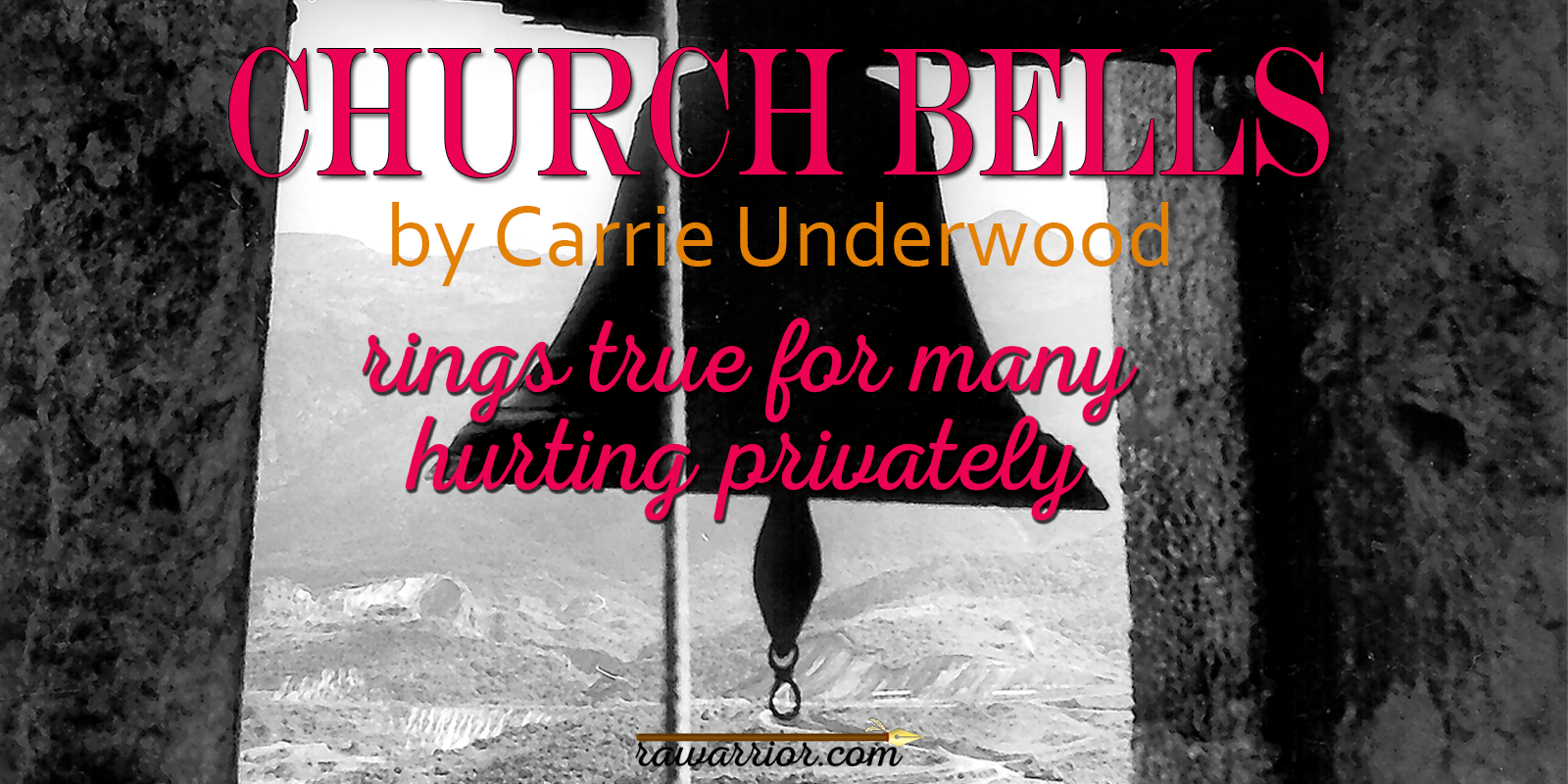 Church Bells by Carrie Underwood