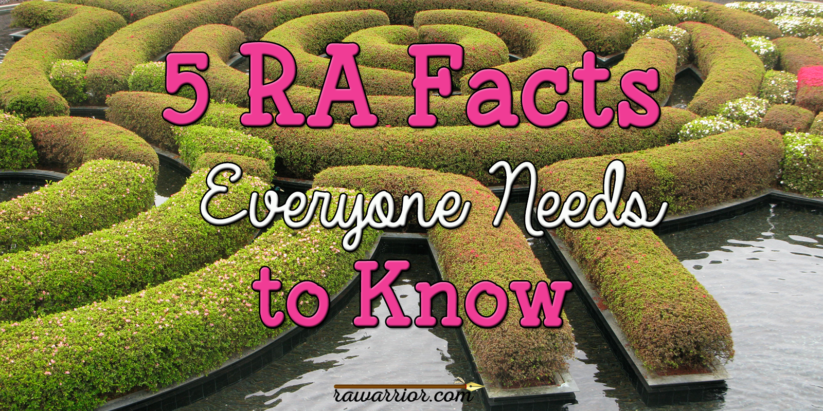 RA facts everyone needs to know