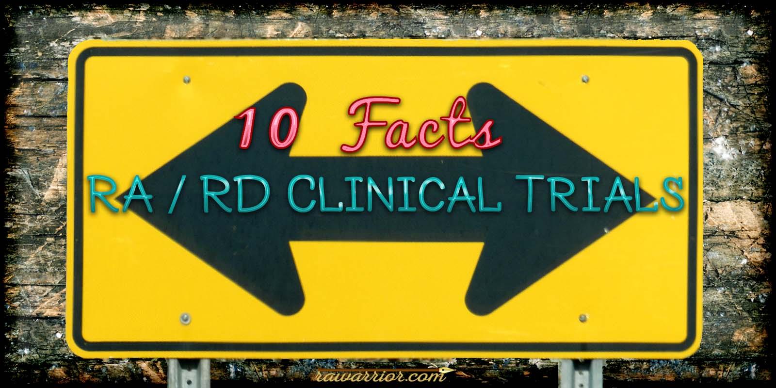 Rheumatoid Arthritis Clinical Trials: 10 Facts