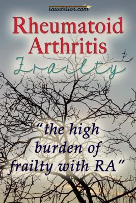 Why Rheumatoid Arthritis Frailty Matters