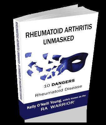 Rheumatoid Arthritis Unmasked: 10 Dangers of Rheumatoid Disease paperback book