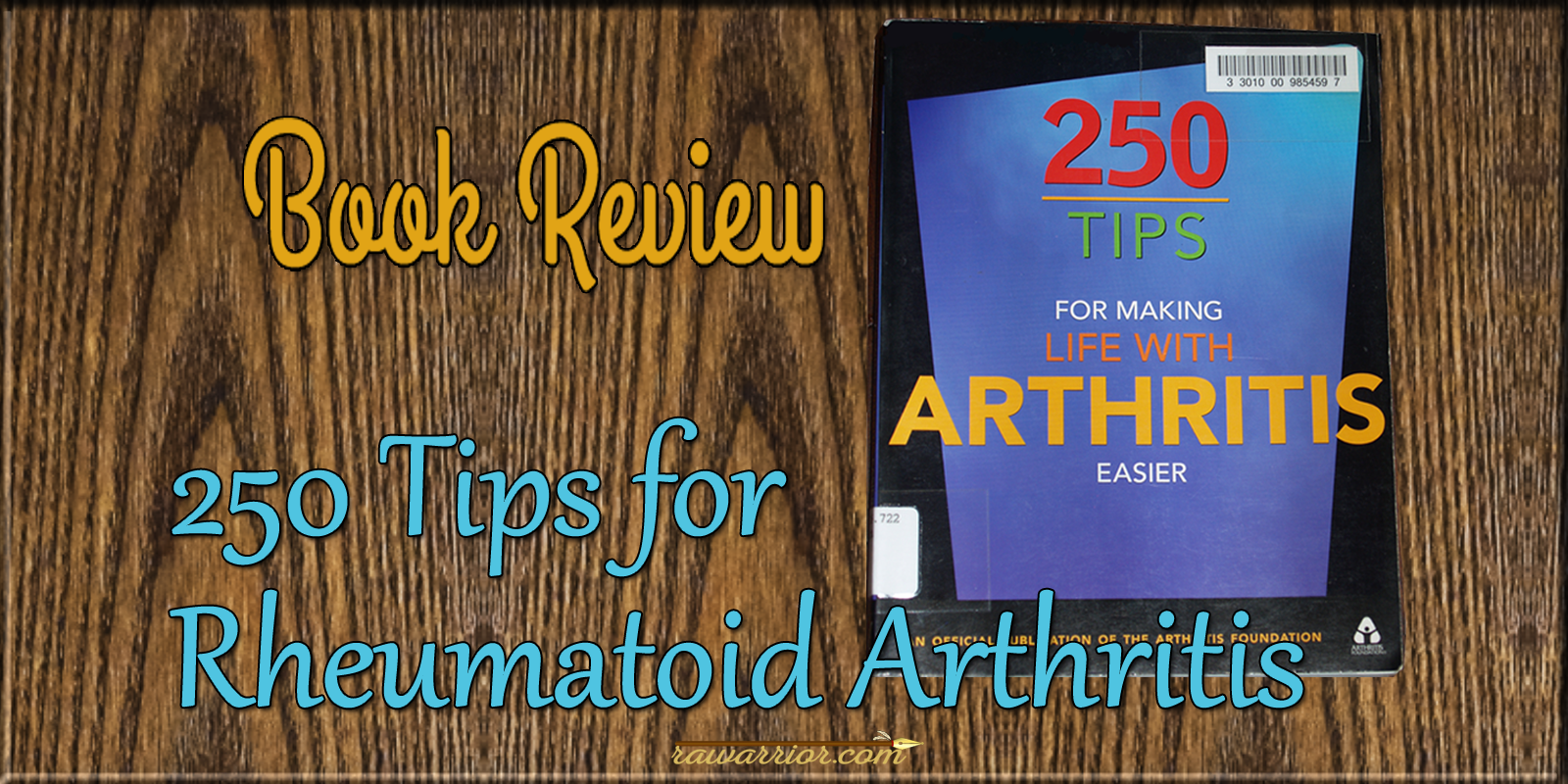 Rheumatoid Arthritis Tips Book review