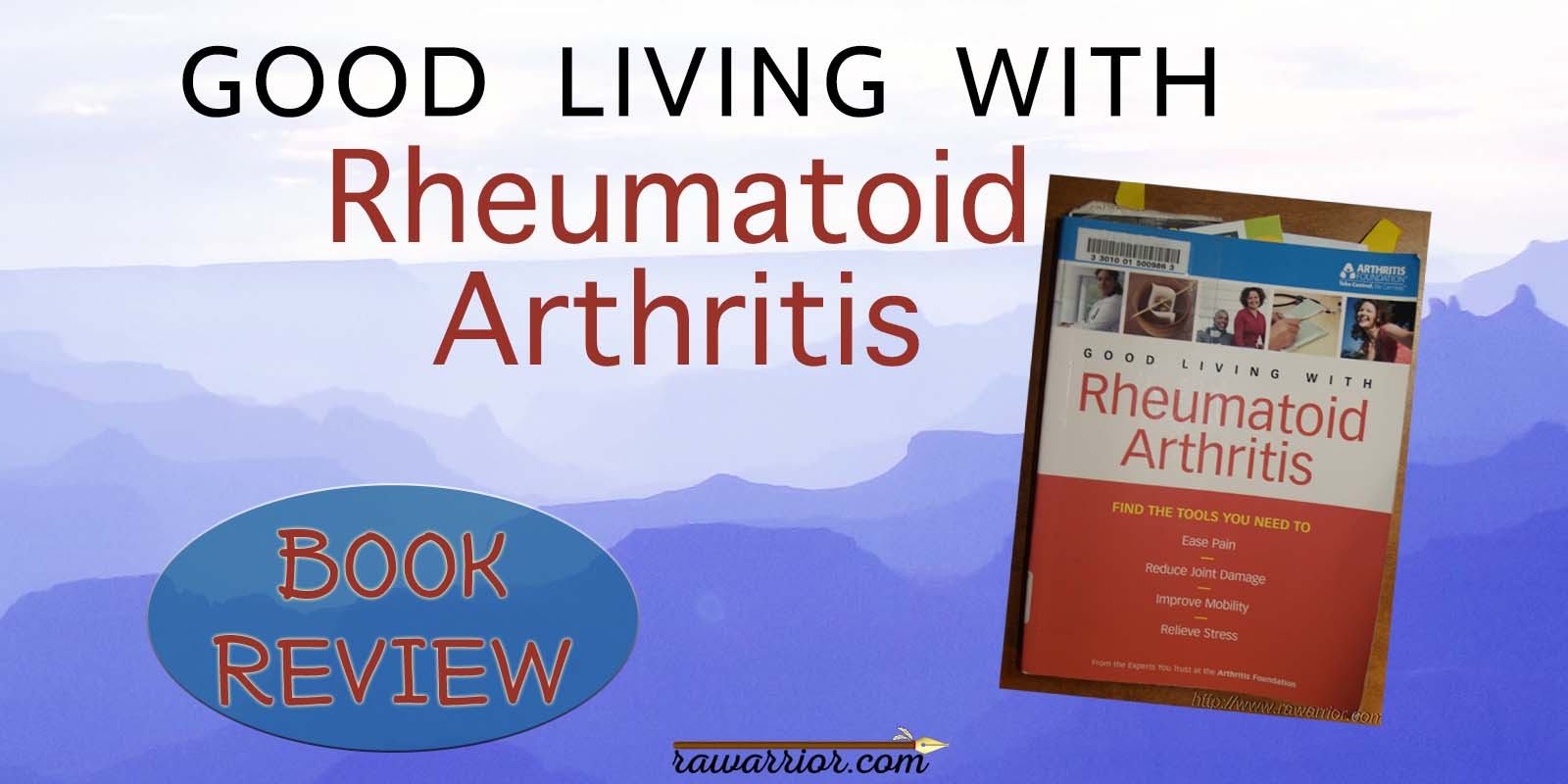 Good Living with Rheumatoid Arthritis book review