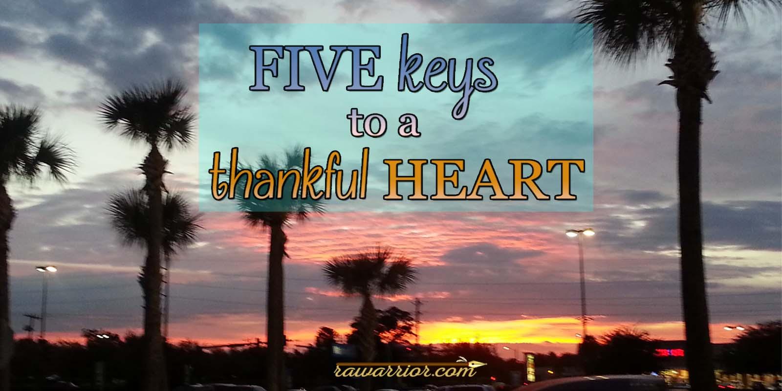 Five Keys to a Thankful Heart