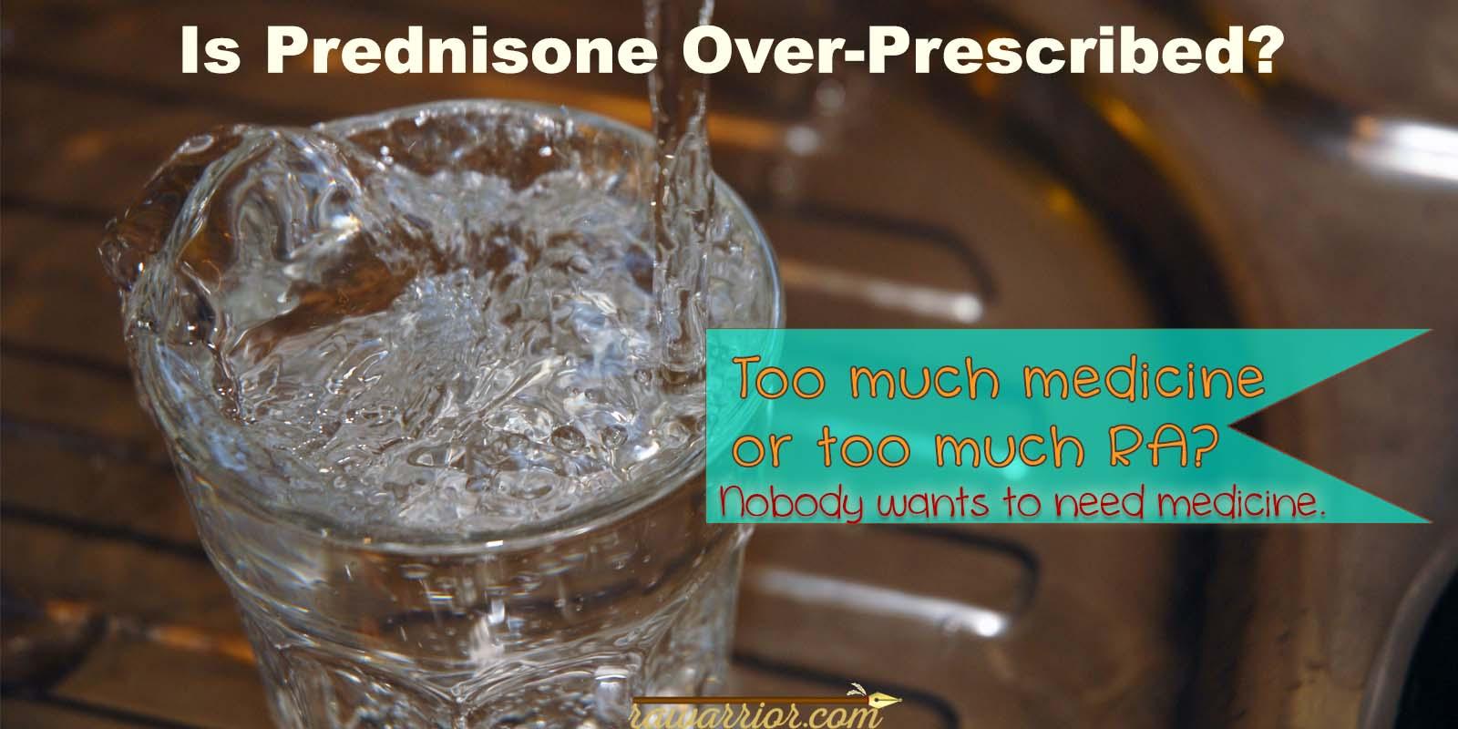 is prednisone over prescribed