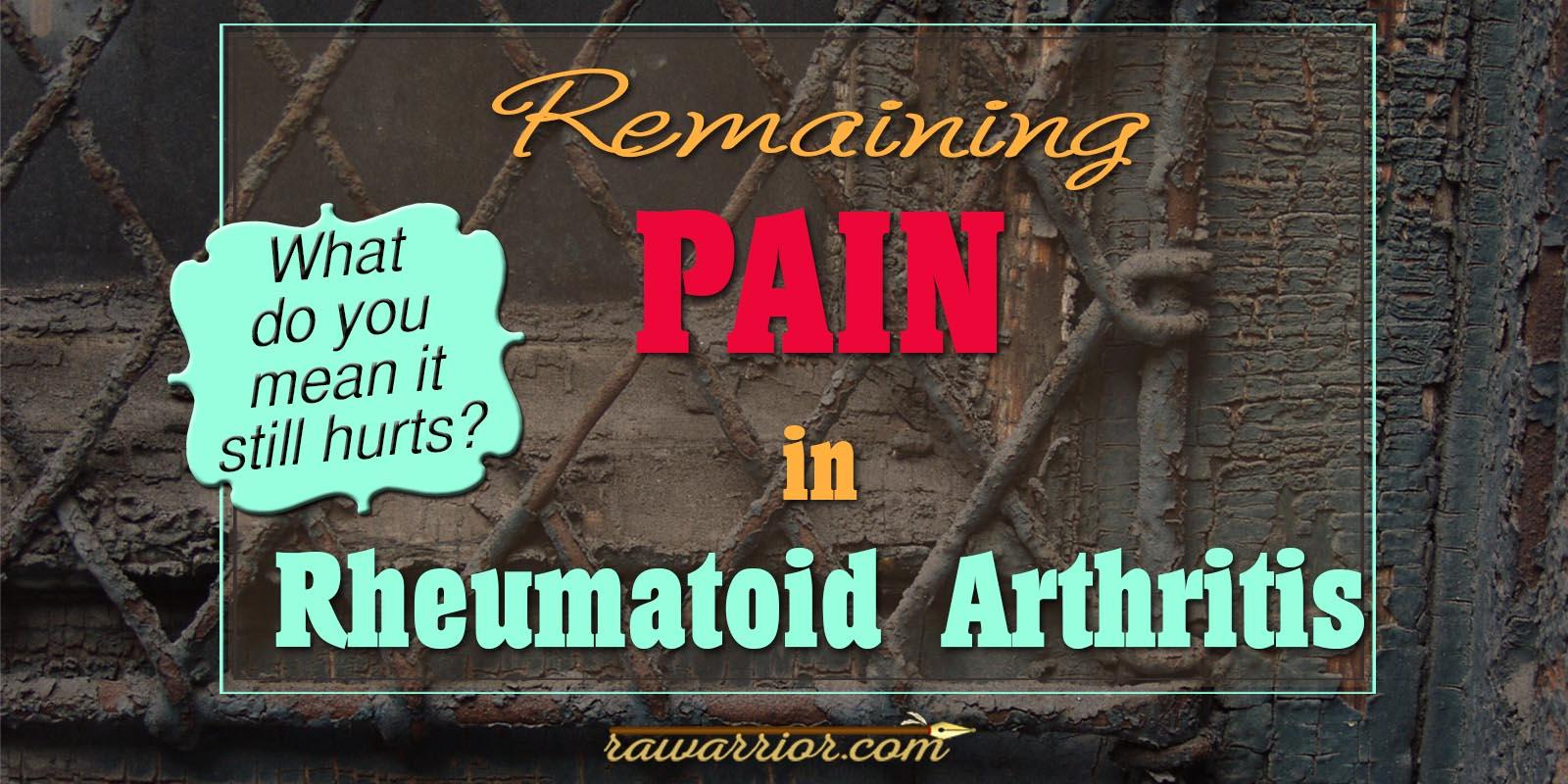 Remaining Pain in Rheumatoid Arthritis