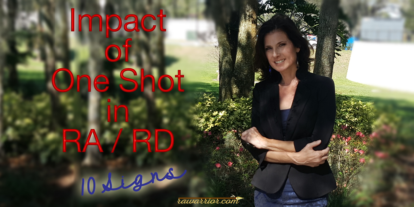 Impact of One Shot for RA – 10 Signs