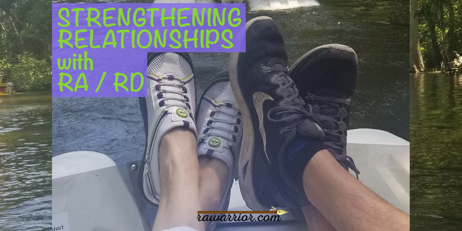 Ways to Strengthen Relationships with RA
