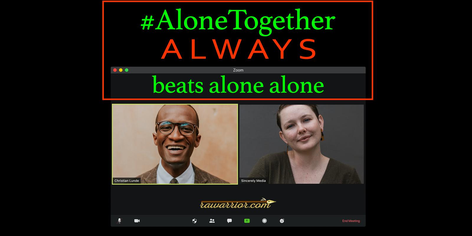 #AloneTogether Hashtag