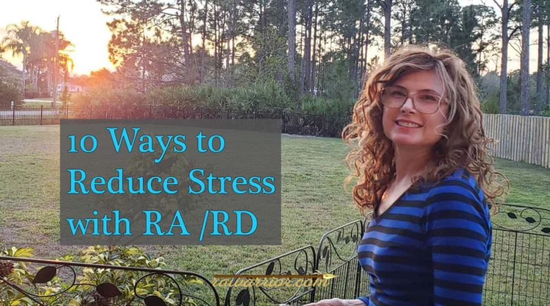 Reduce Stress with Rheumatoid Arthritis