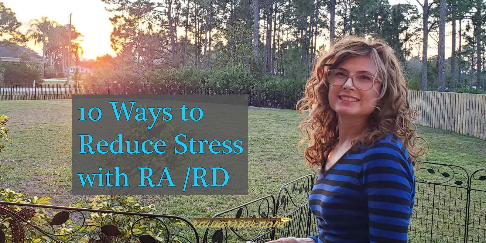 Reducing Stress with Rheumatoid Arthritis